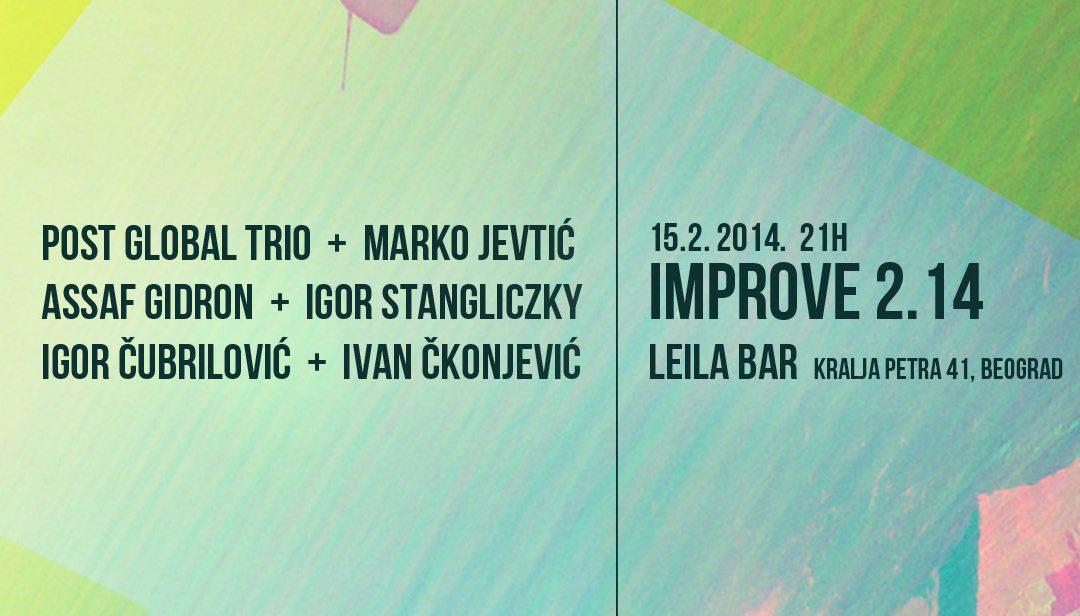 15.02.2014 ImprovE 2.14, Leila Bar Belgrade, Serbia (w Post Global Trio + Marko Jevtic)