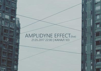 Amplidyne Effect @ Kanal 103