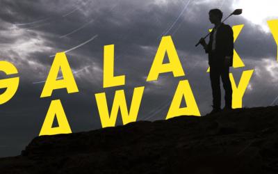 Galaxy Away – Short Film by Kris Mileski