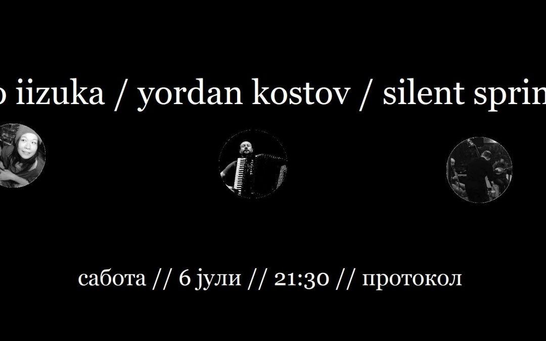 Nao Iizuka / Yordan Kostov / Silent Spring (6th July 2019, 21:30 @ Protokol)