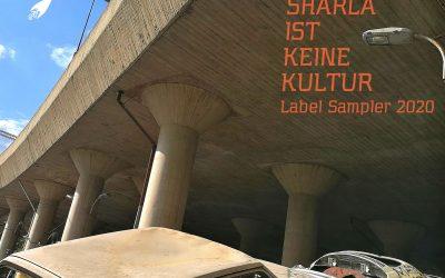 Sharla ist keine Kultur (label sampler 2020)